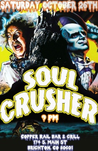 Soul Crusher Halloween Poster OCT 26
